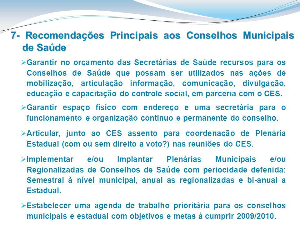 7- Recomendações Principais aos Conselhos Municipais de Saúde