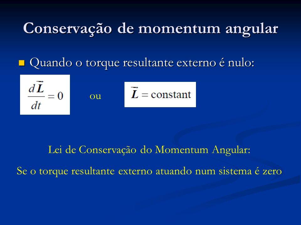 Conservação de momentum angular
