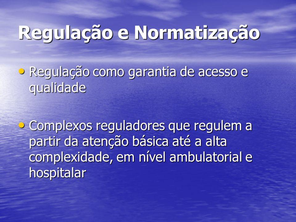 Regulação e Normatização