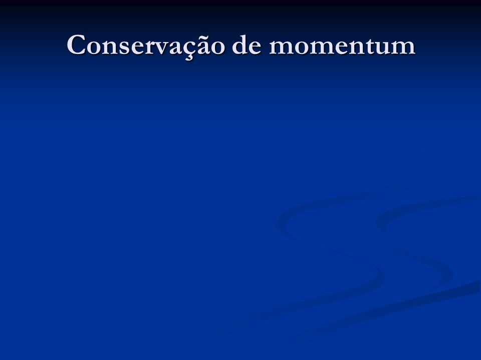 Conservação de momentum