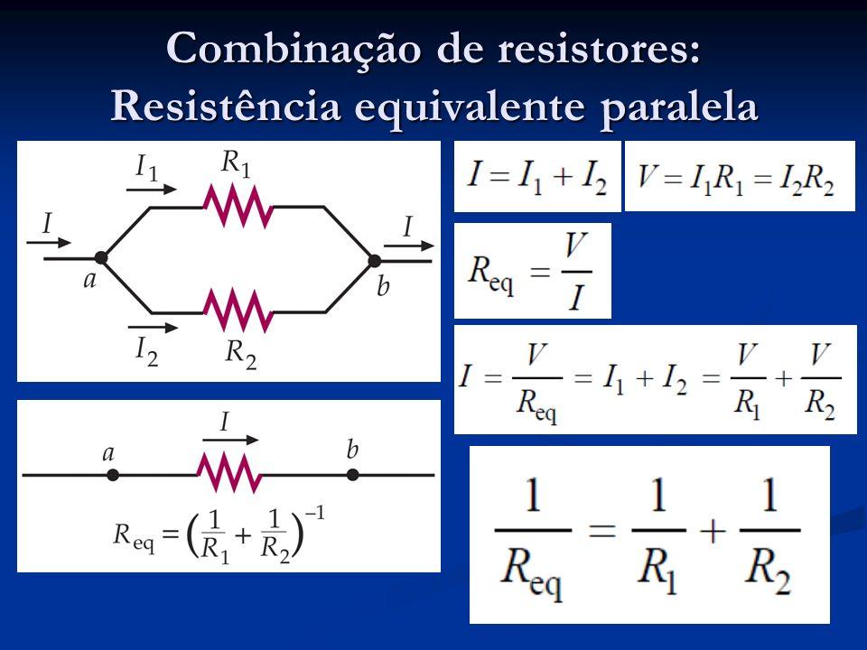 Combinação de resistores: Resistência equivalente paralela