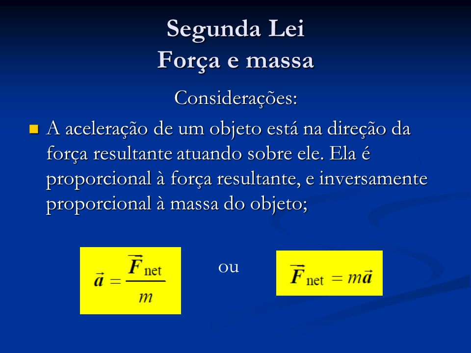 Segunda Lei Força e massa
