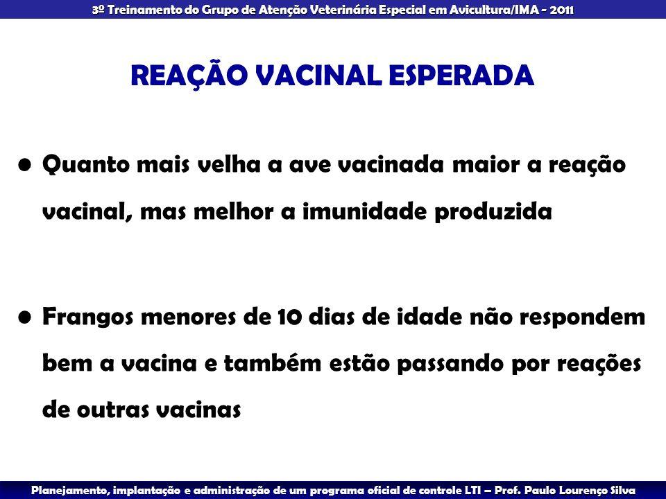 REAÇÃO VACINAL ESPERADA