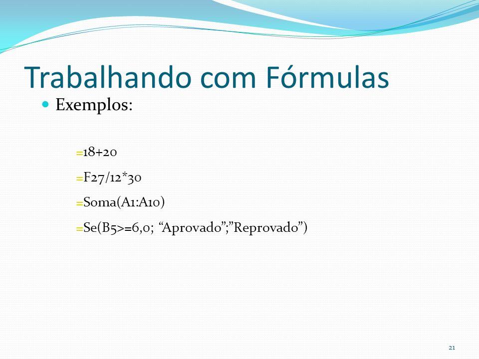 Trabalhando com Fórmulas
