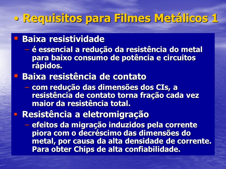 Requisitos para Filmes Metálicos 1