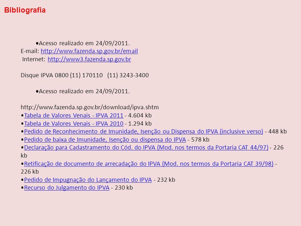 Bibliografia Acesso realizado em 24/09/2011.