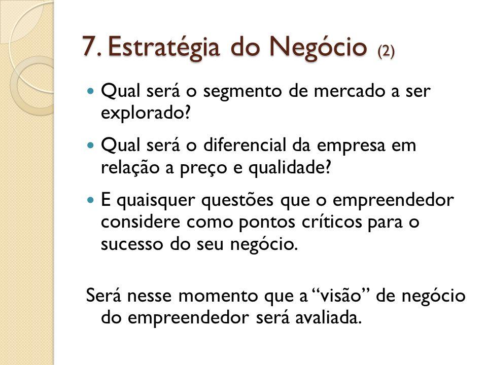 7. Estratégia do Negócio (2)