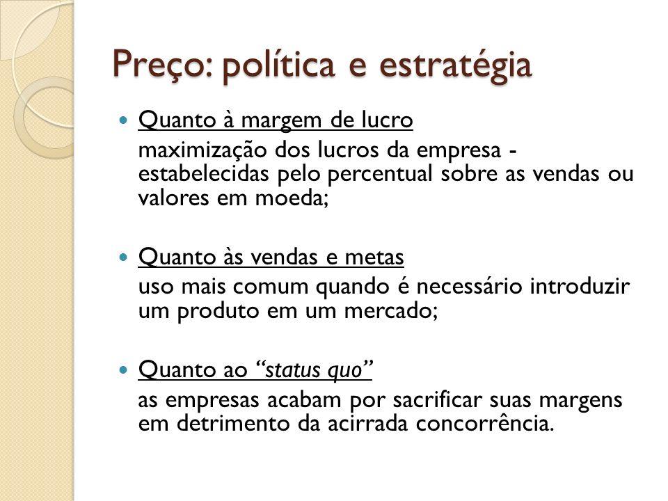 Preço: política e estratégia