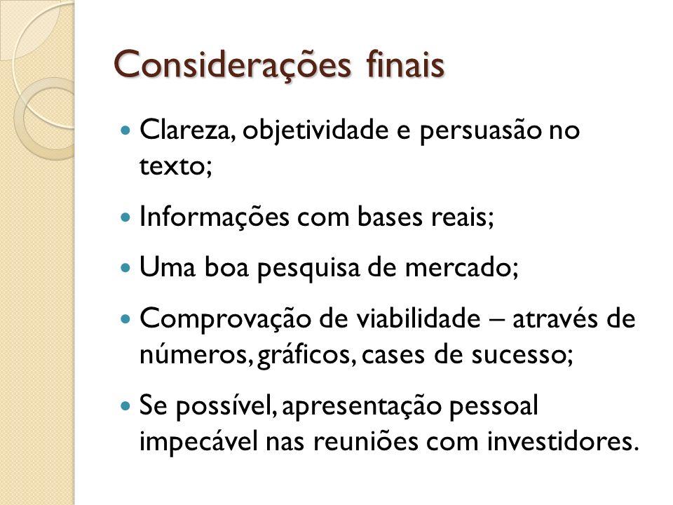 Considerações finais Clareza, objetividade e persuasão no texto;