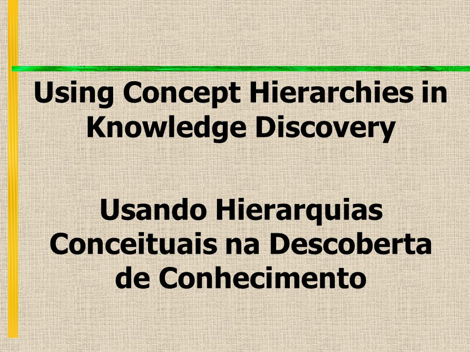 Using Concept Hierarchies in Knowledge Discovery