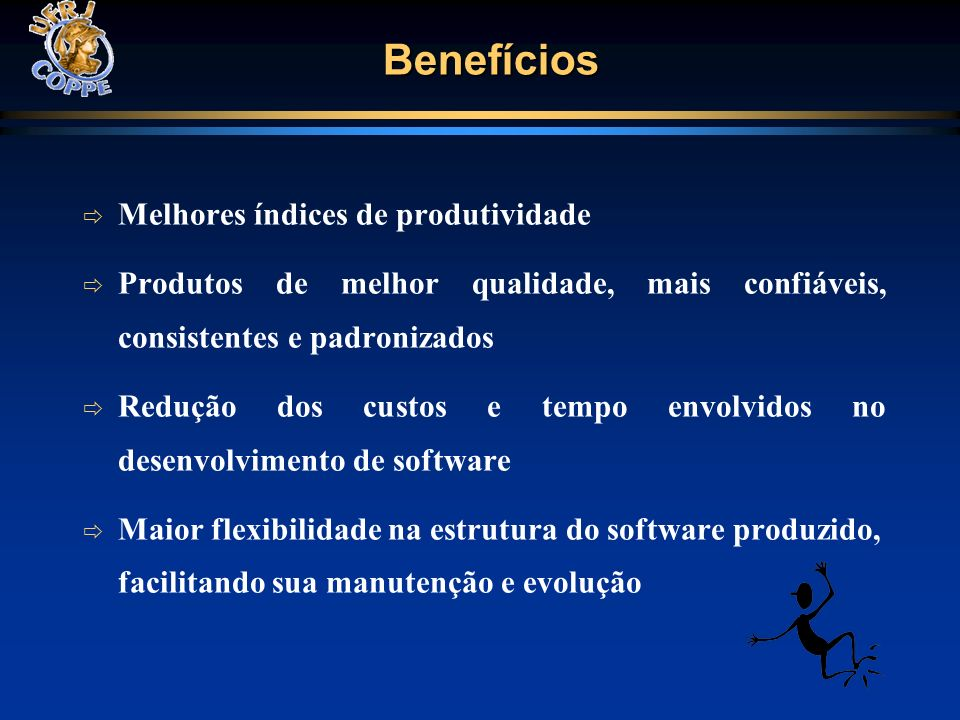 Benefícios Melhores índices de produtividade