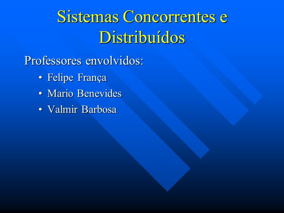 Sistemas Concorrentes e Distribuídos