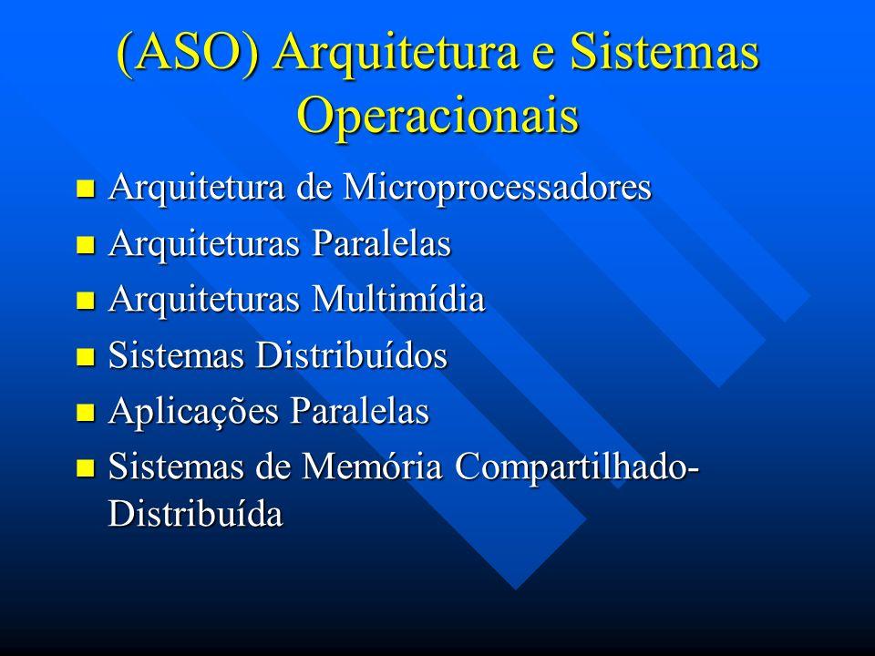 (ASO) Arquitetura e Sistemas Operacionais