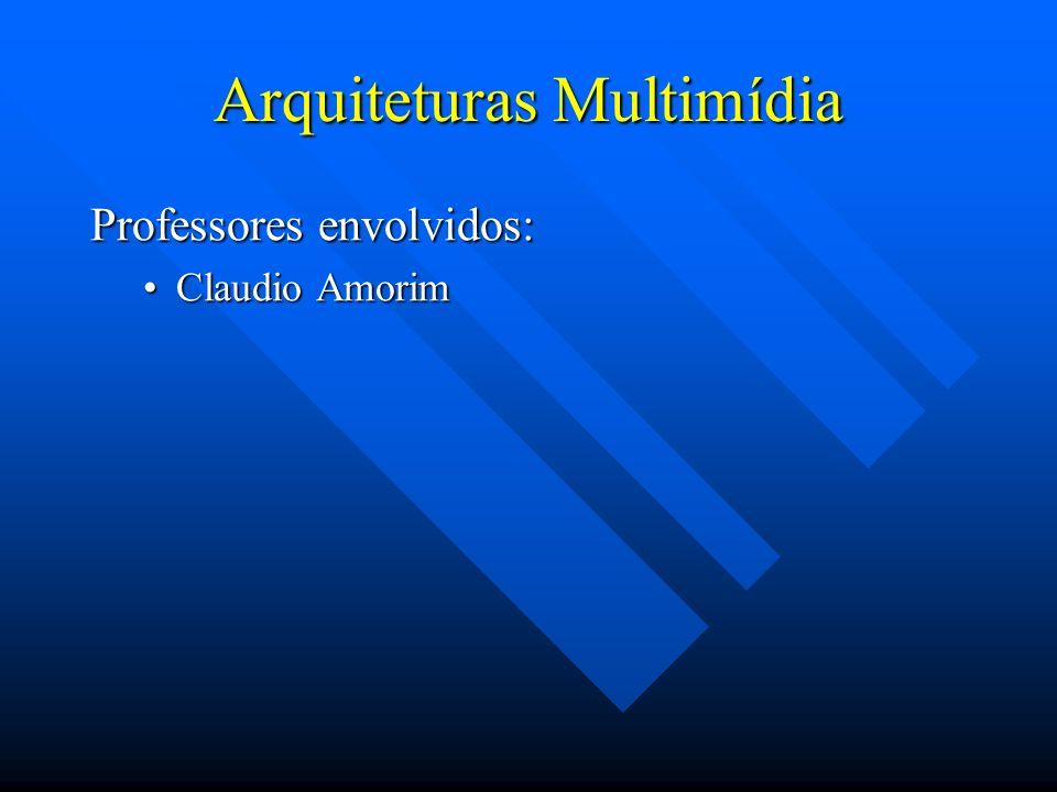 Arquiteturas Multimídia