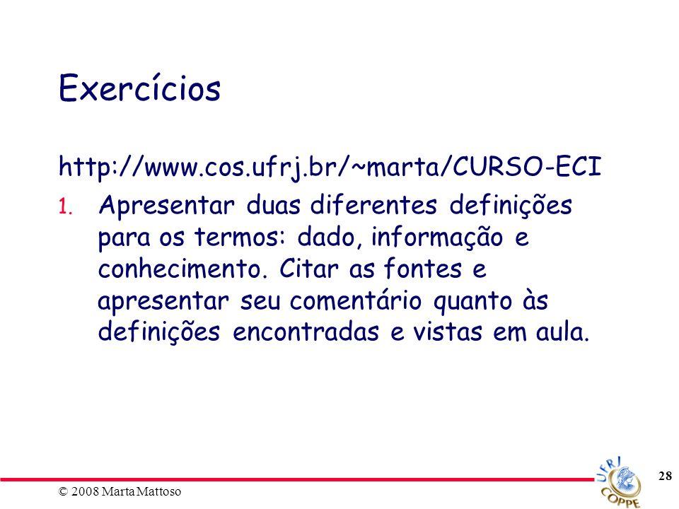 Exercícios http://www.cos.ufrj.br/~marta/CURSO-ECI
