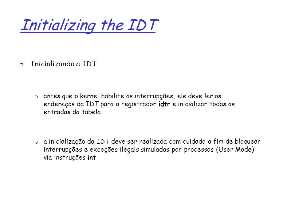 Initializing the IDT Inicializando a IDT