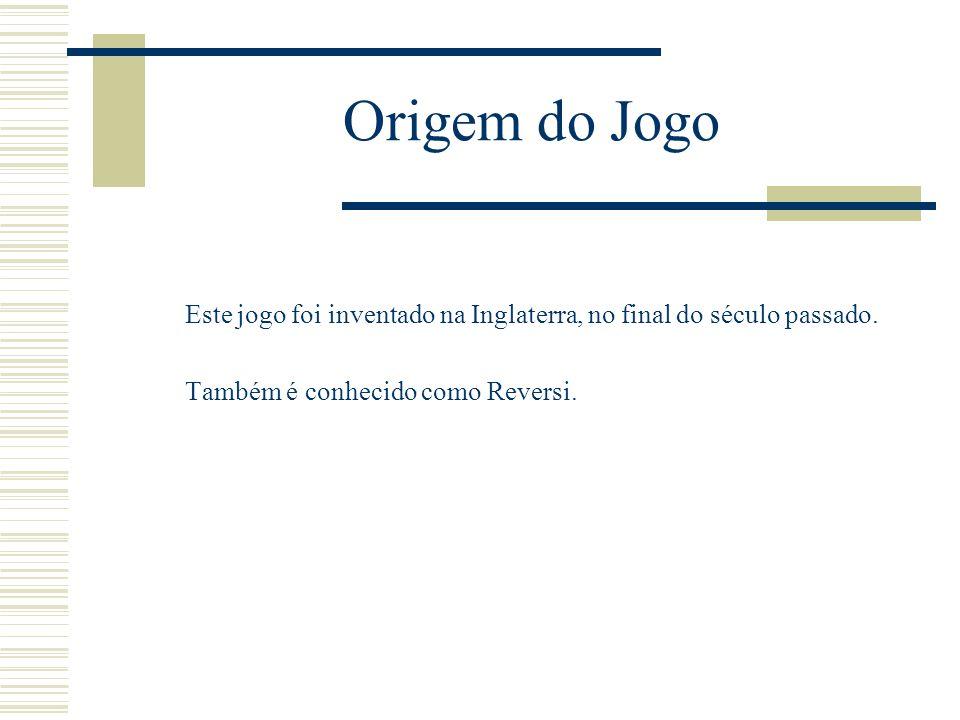 Origem do JogoEste jogo foi inventado na Inglaterra, no final do século passado.
