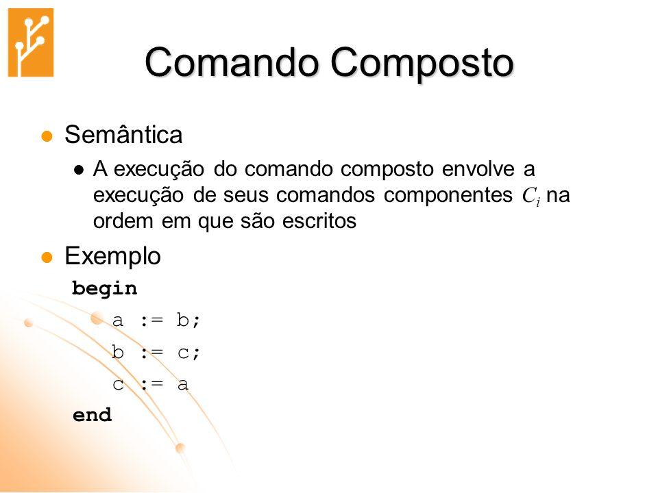 Comando Composto Semântica Exemplo