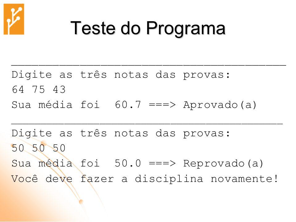 Teste do Programa ________________________________________