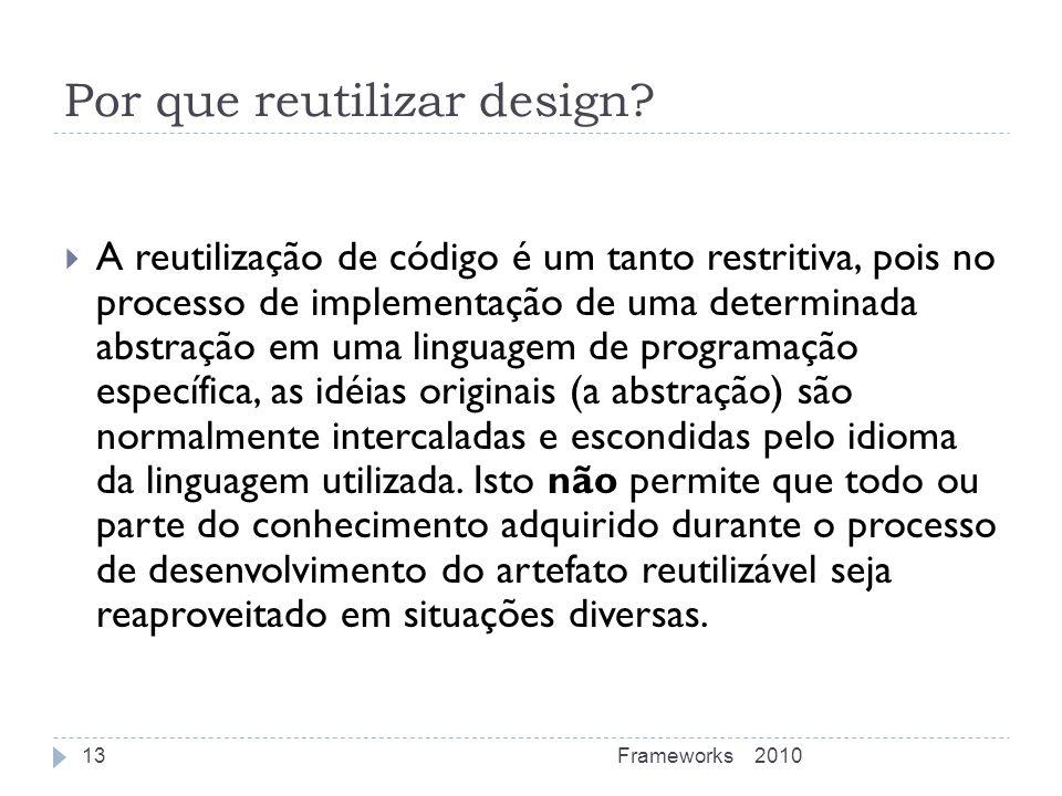 Por que reutilizar design