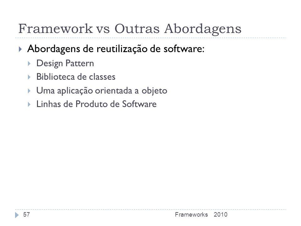 Framework vs Outras Abordagens