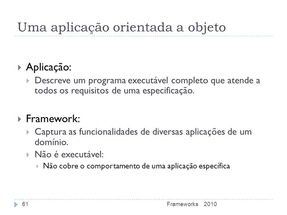 Uma aplicação orientada a objeto