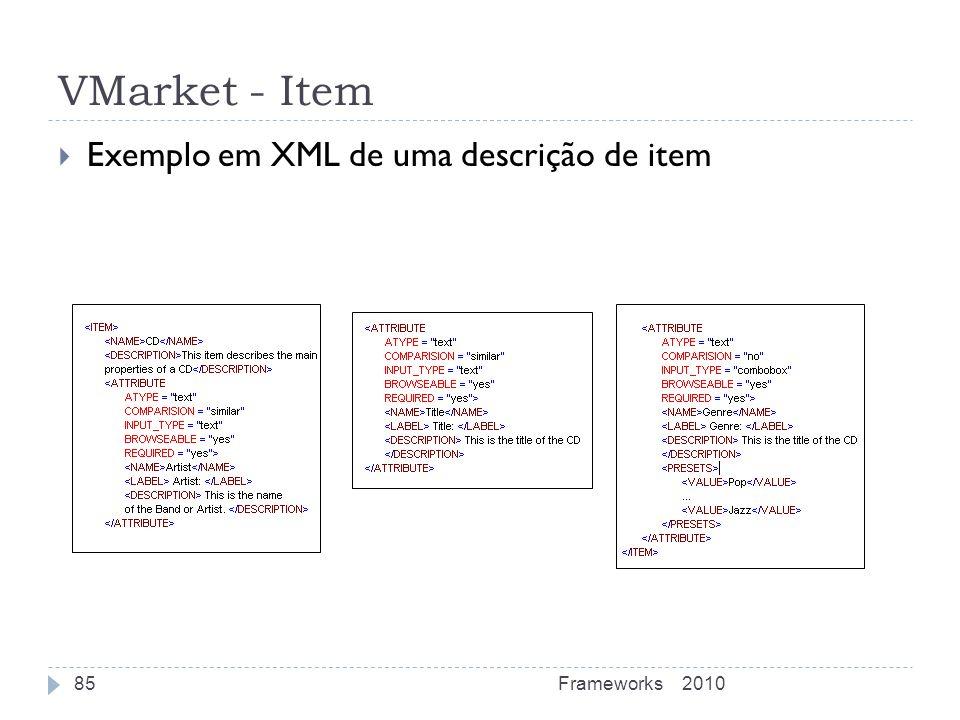 VMarket - Item Exemplo em XML de uma descrição de item Frameworks 2010