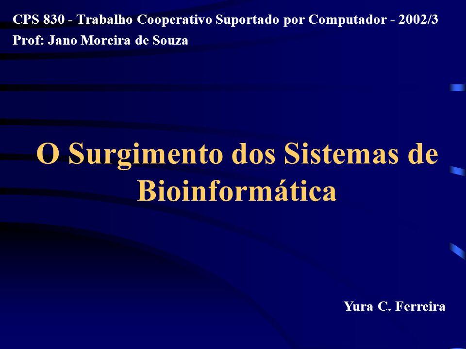 O Surgimento dos Sistemas de Bioinformática