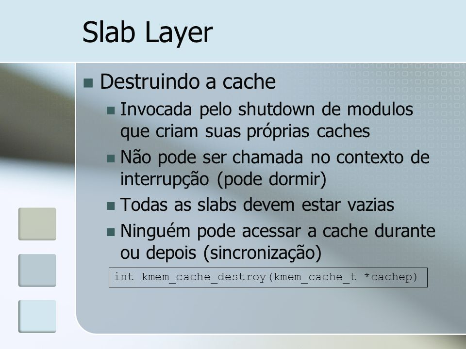 Slab Layer Destruindo a cache