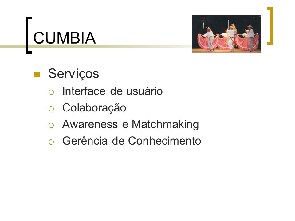 CUMBIA Serviços Interface de usuário Colaboração