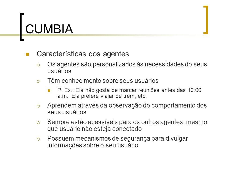 CUMBIA Características dos agentes