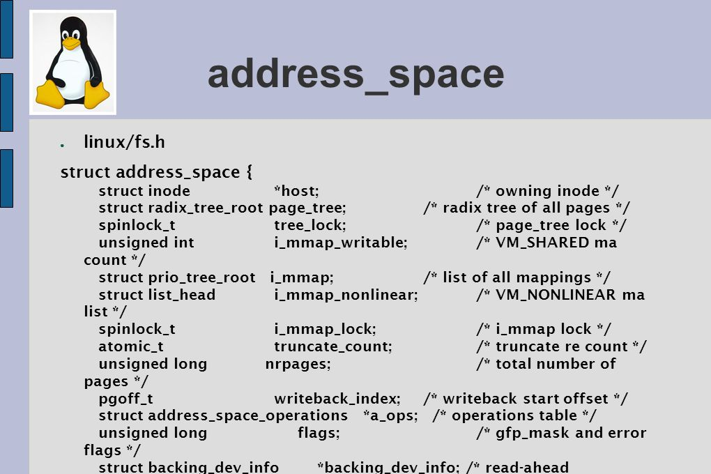 address_space linux/fs.h struct address_space { };
