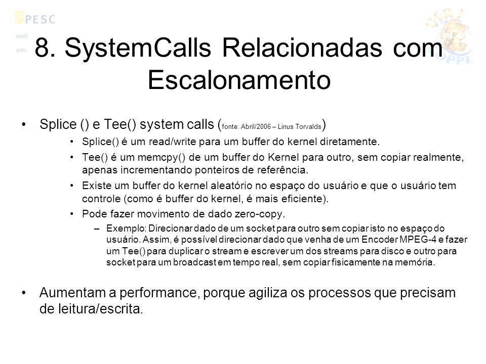 8. SystemCalls Relacionadas com Escalonamento