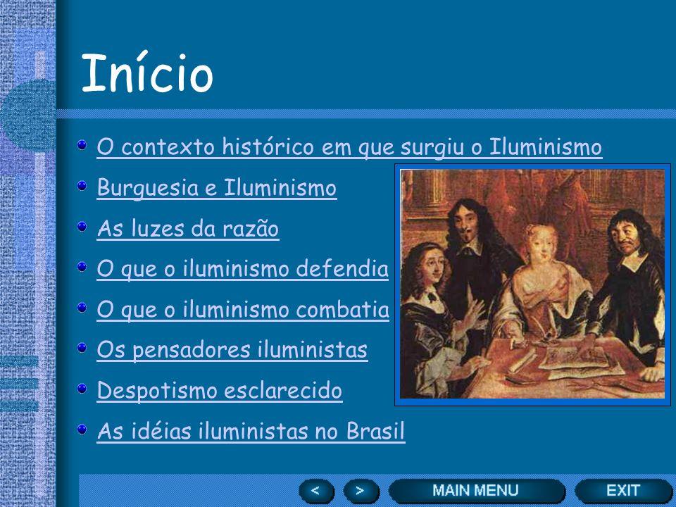 Início O contexto histórico em que surgiu o Iluminismo