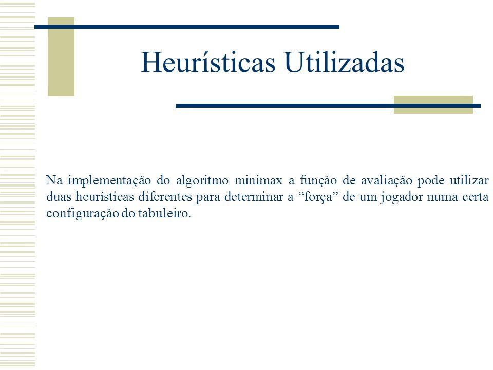 Heurísticas Utilizadas
