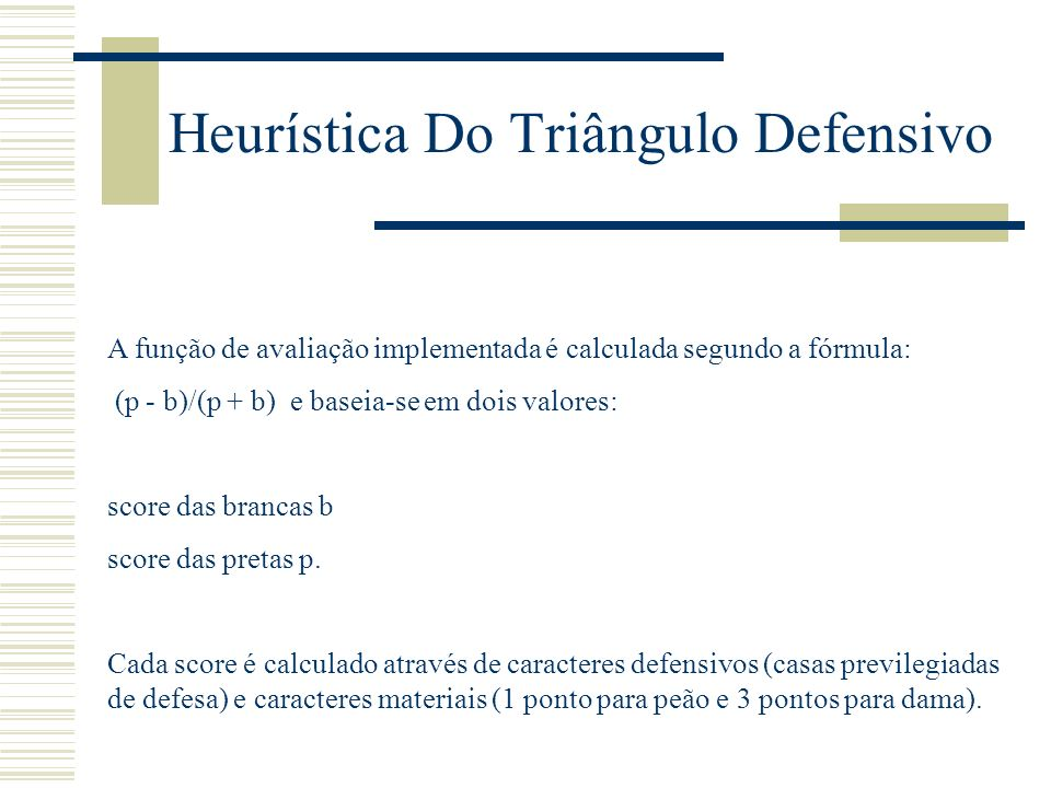 Heurística Do Triângulo Defensivo