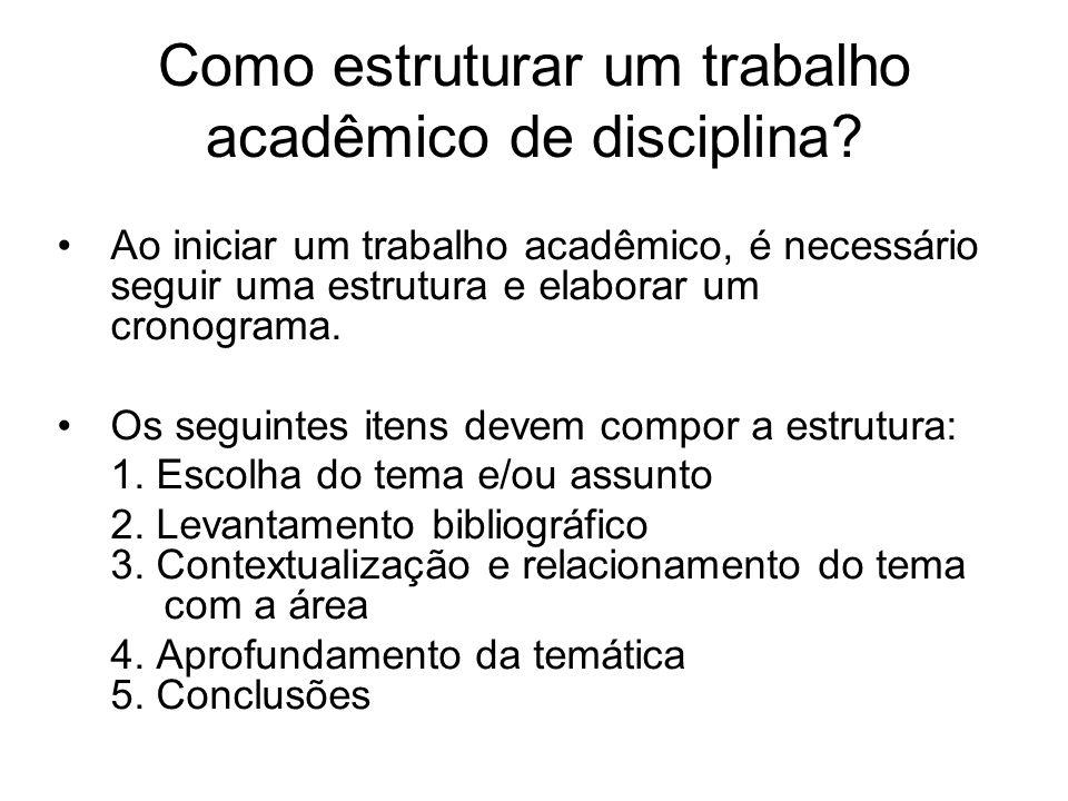 Como estruturar um trabalho acadêmico de disciplina