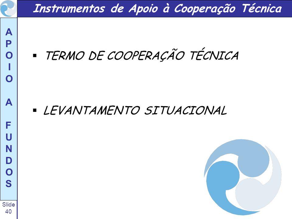 Instrumentos de Apoio à Cooperação Técnica