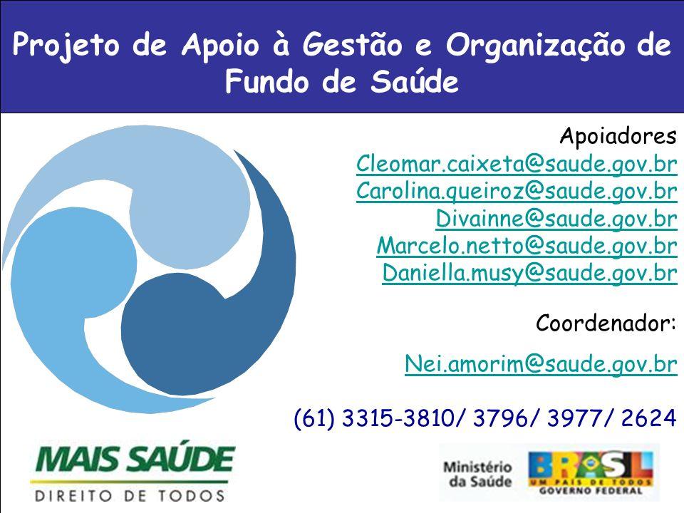 Projeto de Apoio à Gestão e Organização de Fundo de Saúde