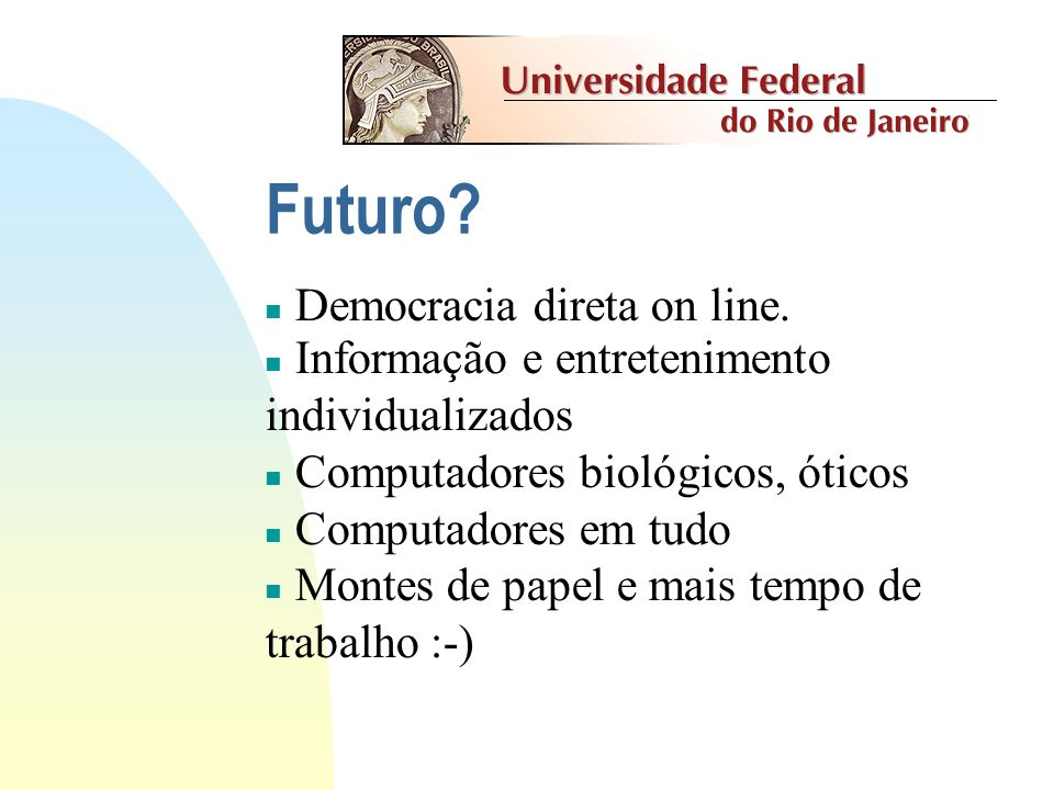 Futuro Democracia direta on line.