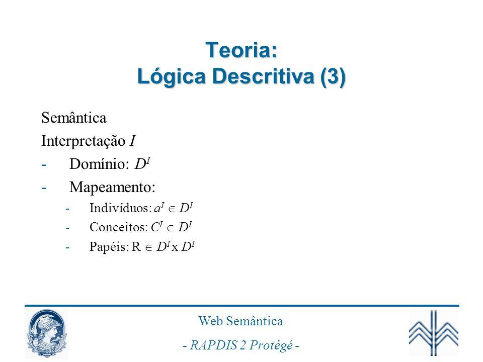 Teoria: Lógica Descritiva (3)