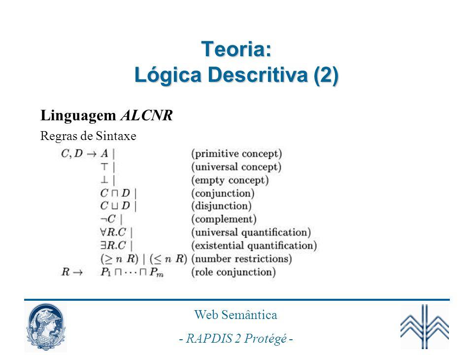 Teoria: Lógica Descritiva (2)
