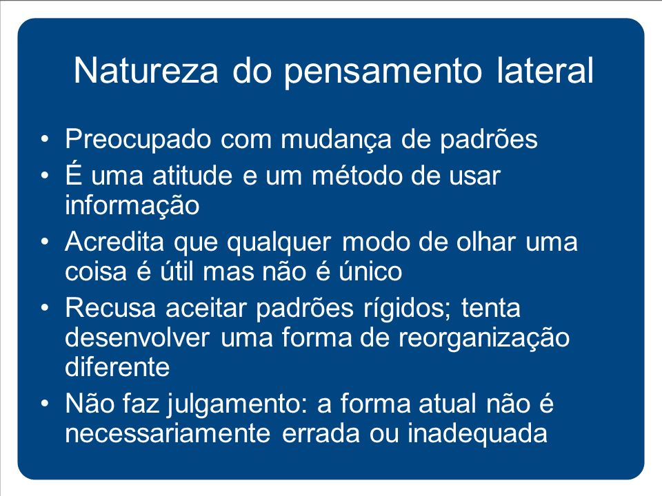 Natureza do pensamento lateral