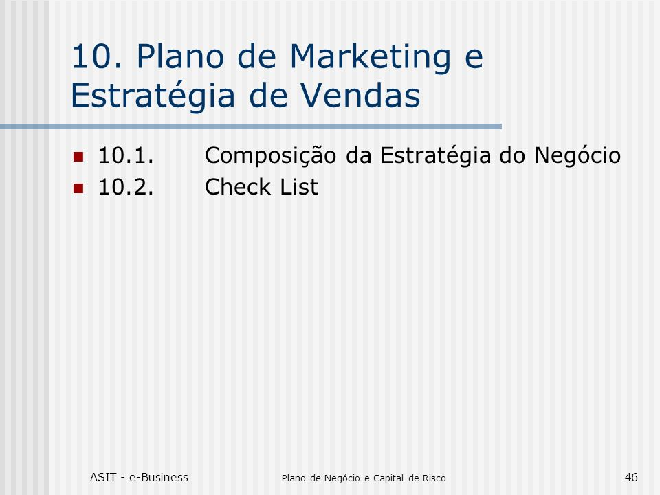 10. Plano de Marketing e Estratégia de Vendas