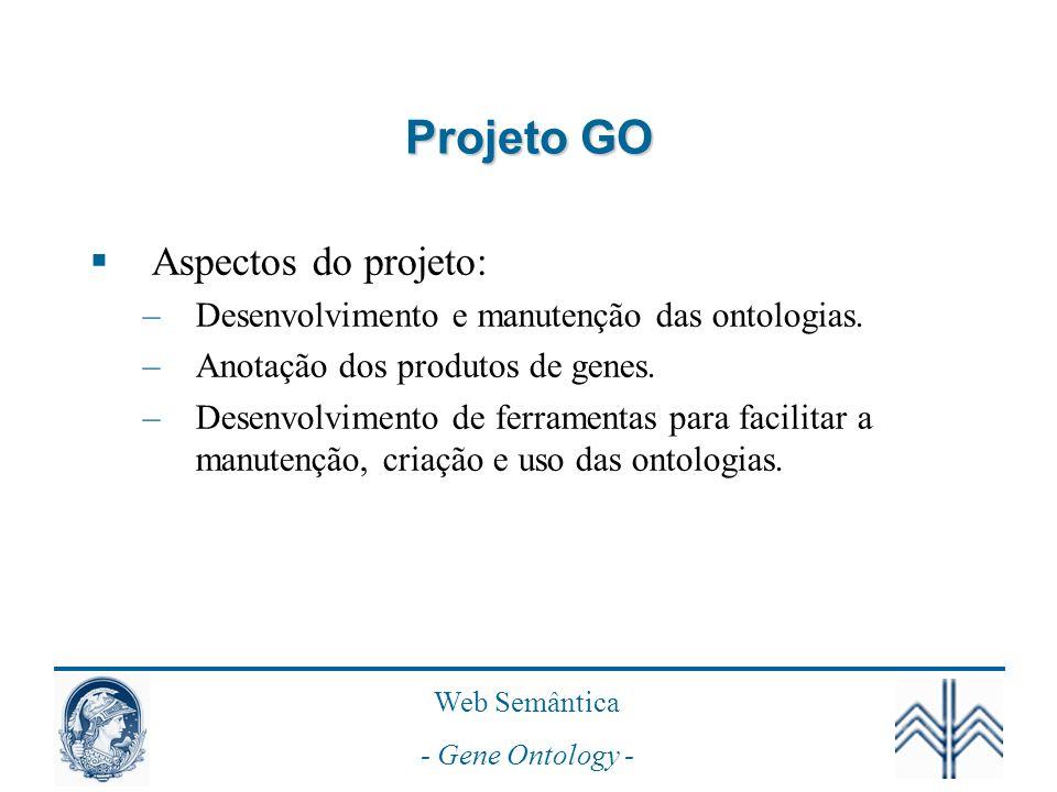 Projeto GO Aspectos do projeto: