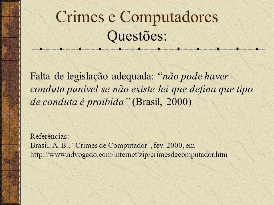 Crimes e Computadores Questões: