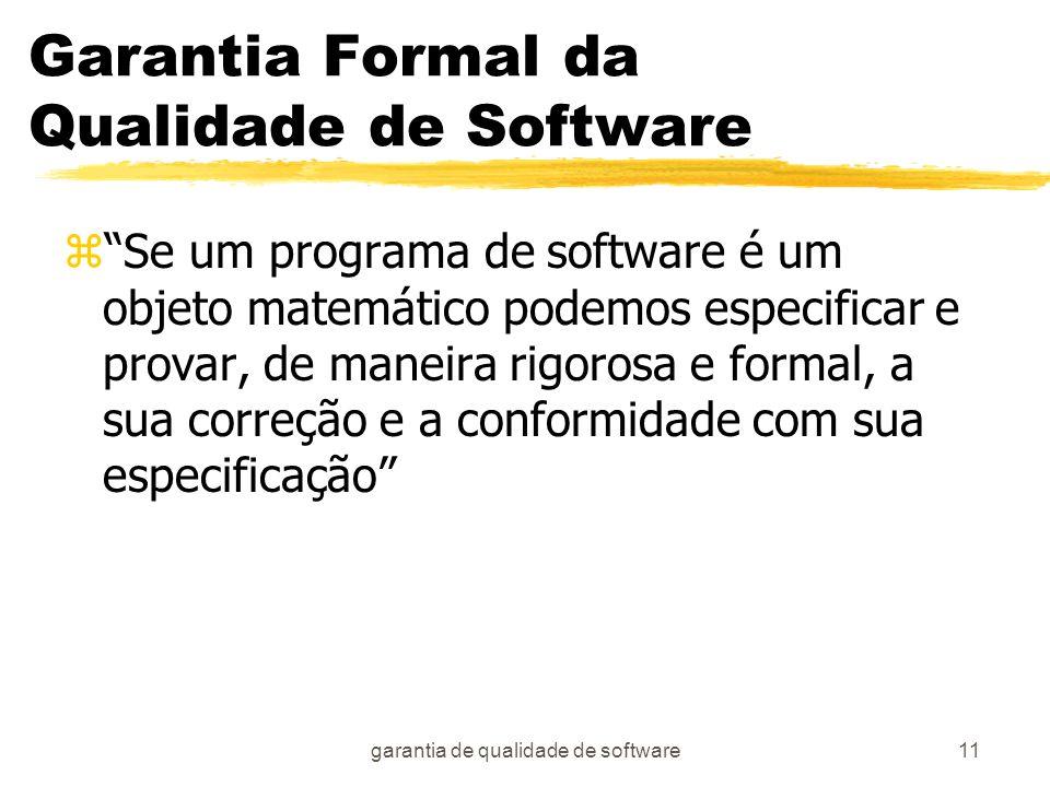 Garantia Formal da Qualidade de Software