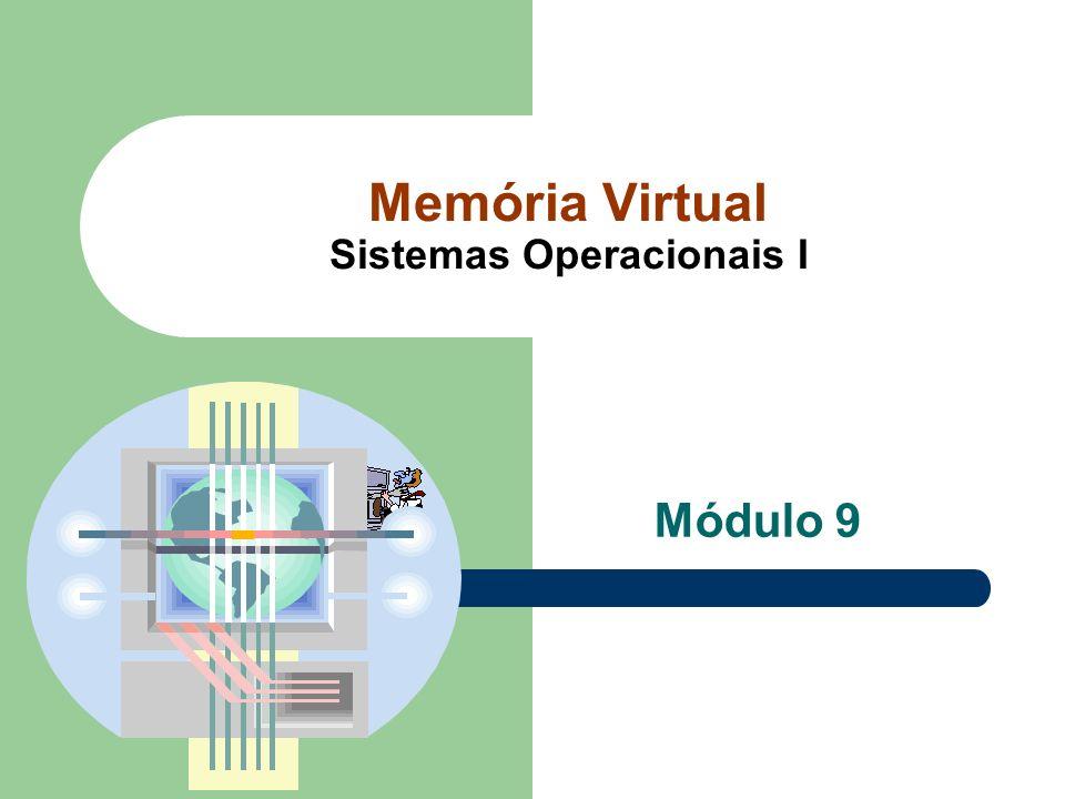 Memória Virtual Sistemas Operacionais I