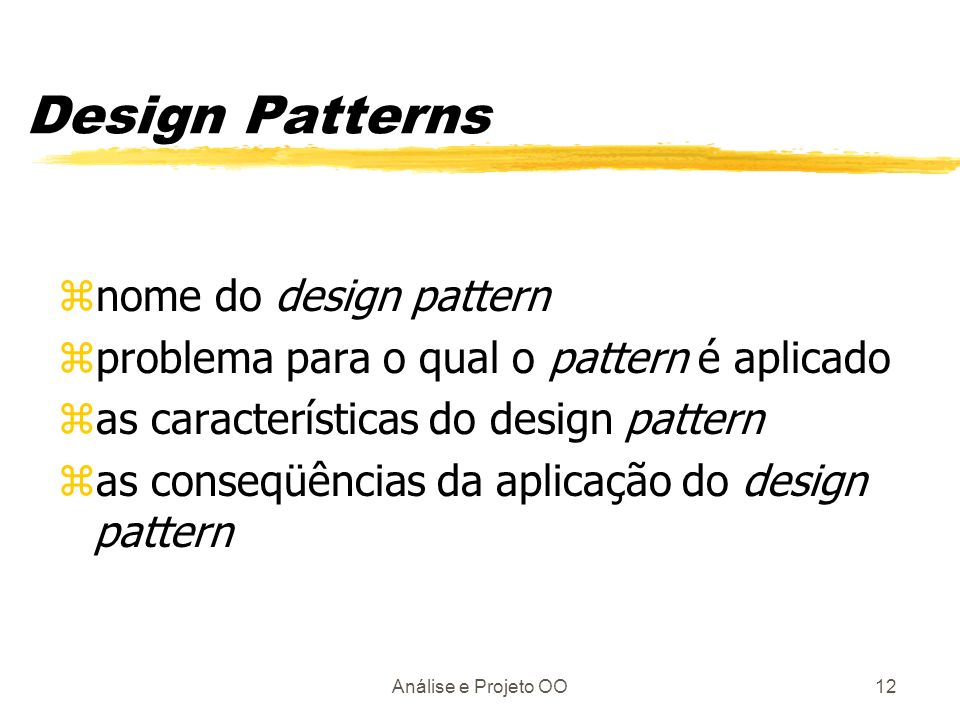 Design Patterns nome do design pattern