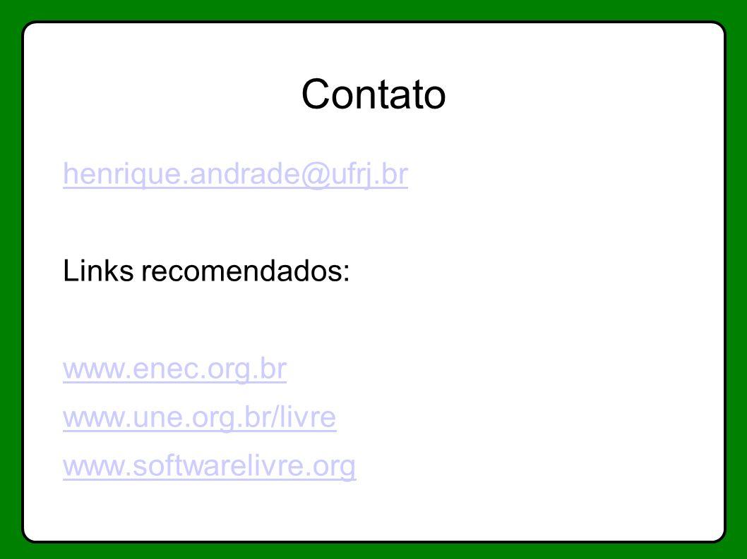 Contato henrique.andrade@ufrj.br Links recomendados: www.enec.org.br